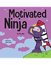 Motivated Ninja: A Social, Emotional Learning Book for Kids About Motivation