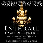 Cameron's Control: The Enthrall Sessions (Volume 4)   Vanessa Fewings
