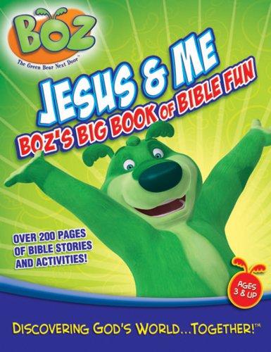Jesus & Me: Boz's Big Book of Bible Fun (Boz Big Book of Bible Fun)