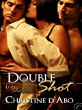 Double Shot (Long Shots)