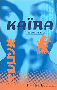 Kaïra par  Gudule