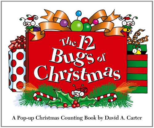 The 12 Bugs of Christmas: A Pop-up Christmas Counting Book (David Carter's Bugs)]()