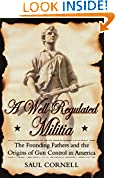 #5: A Well-Regulated Militia: The Founding Fathers and the Origins of Gun Control in America