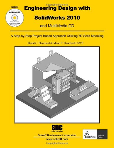 Engineering Design with SolidWorks 2010 and Multimedia CD pdf