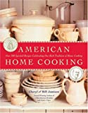 American Home Cooking, Bill Jamison and Cheryl Alters Jamison, 0060747641