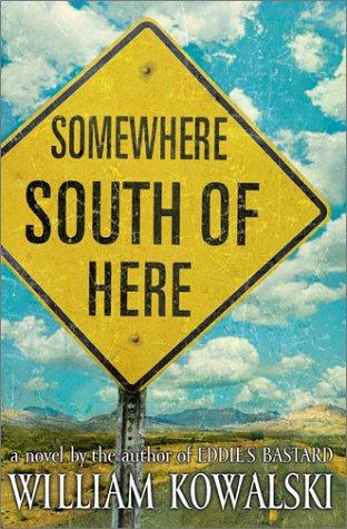 Somewhere South of Here: A Novel