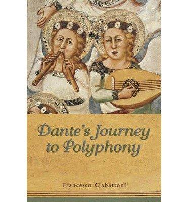 Download [(Dante's Journey to Polyphony)] [Author: Francesco Ciabattoni] published on (June, 2014) PDF