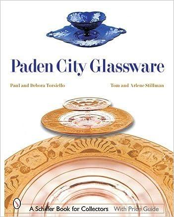 PADEN CITY GLASSWARE (Schiffer Book for Collectors)