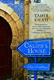 Front cover for the book The Caliph's House: A Year in Casablanca by Tahir Shah