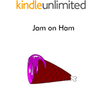 Jam on Ham (The Single Sound System of Learning to Read Book 5) (English Edition)