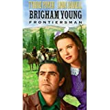 Brigham Young: Frontiersman