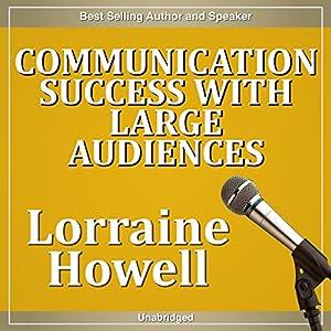 Communication Success with Large Audiences Speech