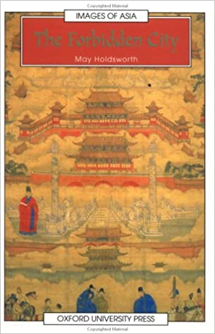 Book The Forbidden City (Images of Asia)