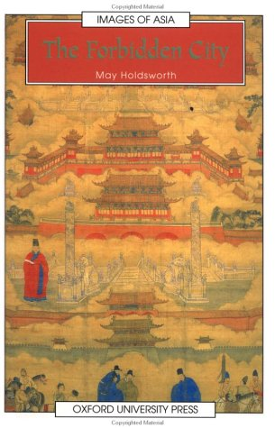 The Forbidden City (Images of Asia)