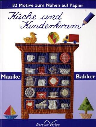 Küche und Kinderkram. 82 Motive zum Nähen auf Papier.