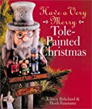 Have a Very Merry Tole-Painted Christmas