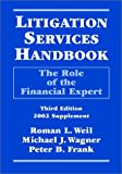 Litigation Services Handbook: The Role of the Financial Expert (2002 Supplement)