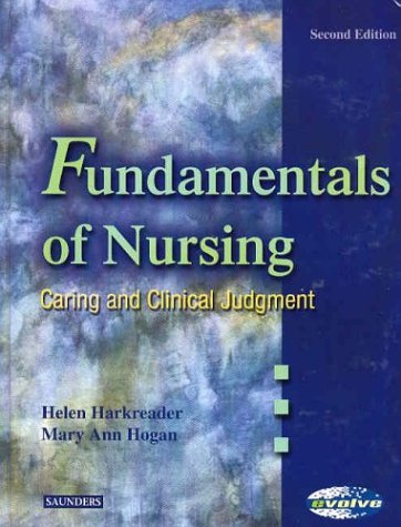 Fundamentals of Nursing -- Caring and Clinical Judgement