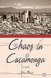 Chaos in Cucamonga, John Bear, 1413714153
