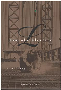 Book Lincoln Electric: A history