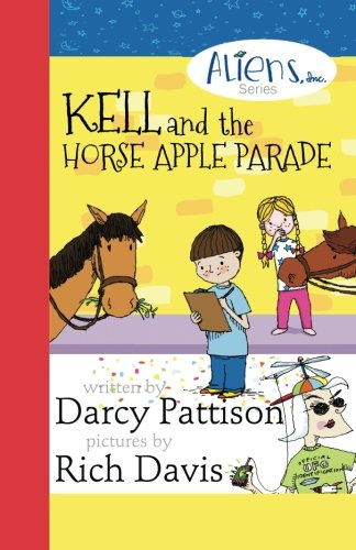 Kell and the Horse Apple Parade (Aliens Inc Series)