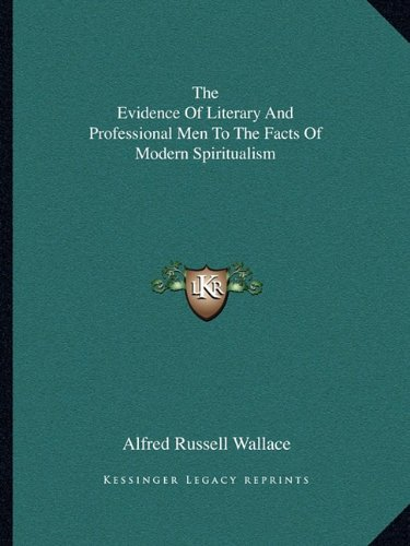 Download The Evidence Of Literary And Professional Men To The Facts Of Modern Spiritualism pdf epub