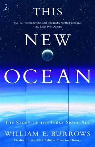 This New Ocean: The Story of the First Space Age (Modern Library Paperbacks)