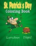 St Patrick?s Day  Coloring Book: Leprechaun Delight