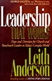 Leadership That Works, Leith Anderson, 1556619944