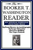 The Booker T. Washington Reader (an African American Heritage Book), Booker T. Washington, 1604592028