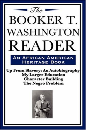 Books : The Booker T. Washington Reader (an African American Heritage Book)