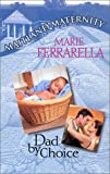 Dad by Choice, Marie Ferrarella, 0373650620