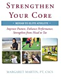 Strengthen Your Core: Improve Posture, Enhance Performance, Strengthen from Head to Toe