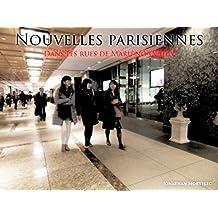 NOUVELLES PARISIENNES: Dans les rues de Maru-no-uchi V (French Edition)