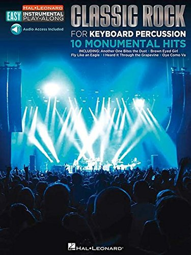 Classic Rock: Keyboard Percussion Easy Instrumental Play-Along Book with Online Audio Tracks (Hal Leonard Easy Instrumental Play-Along)