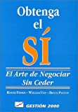 img - for Obtenga el s .El arte de negoiar sin ceder book / textbook / text book