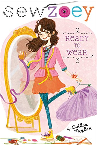 Ready to Wear (Sew Zoey Book 1)