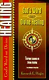 God's Word on Divine Healing (Spiritual Growth)