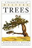 A Natural History of Western Trees, Donald Culross Peattie, 0395581753