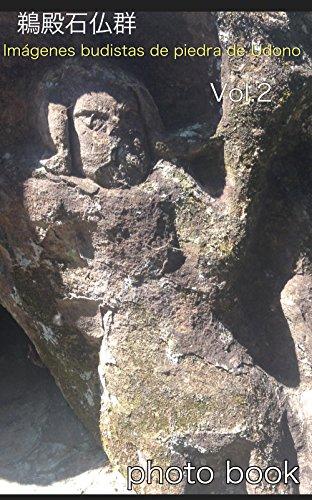Descargar Libro Imágenes Budistas De Piedra De Udono: Libro De Fotos Vol.2 T Uchida