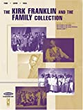 The Kirk Franklin and the Family Collection, Kirk Franklin, 063404138X