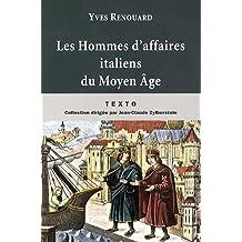 HOMMES D'AFFAIRES ITALIENS DU MOYEN-ÂGE (LES)
