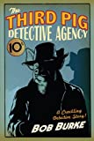 The Third Pig Detective Agency