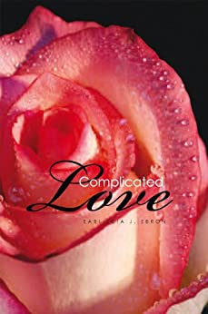 Complicated Love by [Ebron, Earliecia J. ]