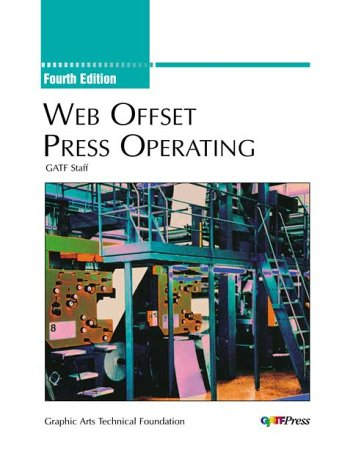 Web Offset Press Operating ()