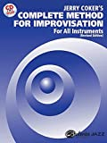 img - for Jerry Coker's Complete Method for Improvisation: For All Instruments (CD included) book / textbook / text book