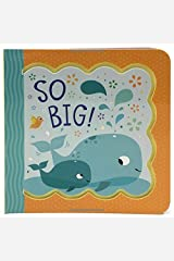 So Big! (Little Bird Greetings) Board book