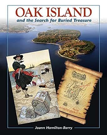 Oak Island and the Search for Buried Treasure eBook: Joann