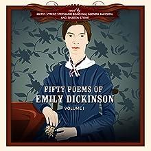 Fifty Poems of Emily Dickinson Audiobook by Emily Dickinson,  New Millennium Audio - producer Narrated by Glenda Jackson, Stephanie Beacham, Sharon Stone, Meryl Streep