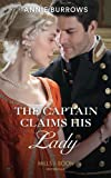 The Captain Claims His Lady (Brides for Bachelors, Book 3)